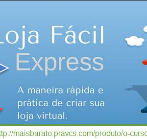 O-Curso-LOJA-FÁCIL-EXPRESS-Funciona3